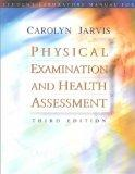Physical Examinations and Health Assessment, Third Edition (Student Laboratory Manual)