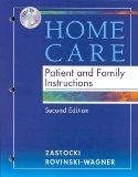 Home Care Patient and Family Instructions