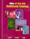 Atlas of Oral and Maxillofacial Pathology, 1e