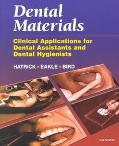 Dental Materials Clinical Applications for Dental Assistants and Dental Hygienists