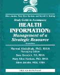 Health Information Management of a Strategic Resource Study Guide