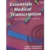 Essentials of Medical Transcription A Modular Approach