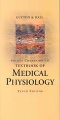 Companion to Textbook of Medical Physiology