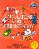 Real World Nursing Survival Guide: Drug Calculation and Drug Administration, 1e (Saunders Nu...