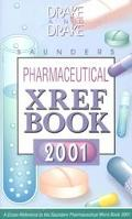 Saunders Pharmaceutical Xref Book 2001
