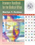 Insurance Handbook for the Medical Office Student Workbook