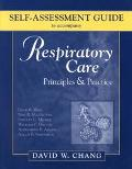 Respiratory Care Principles & Practice Self-Assessment Guide
