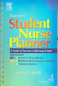 Saunders Student Nurse Planner A Guide to Success in Nursing School / Version 4