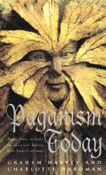 Paganism Today: Wiccans, Druids, and the Goddess Ancient Earth Traditions for the 21st Centu...
