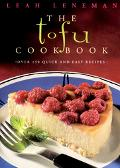 Tofu Cookbook Over 150 Quick and Easy Recipes