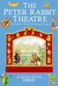 The Peter Rabbit Theatre: Starring Peter Rabbit and Benjamin Bunny (Beatrix Potter Read & Play)