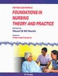 Potter and Perry's Foundations in Nursing Theory and Practice - Heath Hazel B. M. - Paperback