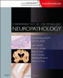 Neuropathology: A Reference Text of CNS Pathology, 3e