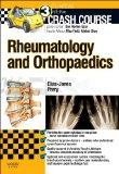 Crash Course Rheumatology and Orthopaedics, 3e