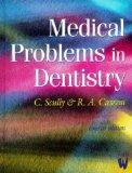 Medical Problems in Dentistry, 4e
