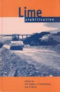 Lime Stabilisation Proceedings of the Seminar Held at Loughborough Univerlity Civil & Buildi...