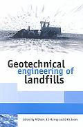 Geotechnical Engineering of Landfills Proceedings of the Symposium Held at the Nottingham Tr...