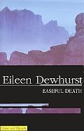 Easeful Death