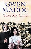 Take My Child