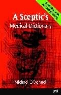 Sceptic's Medical Dictionary