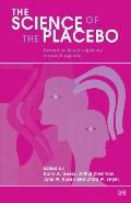 Science of the Placebo Toward an Interdisciplinary Research Agenda