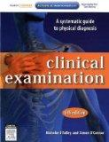 Clinical Examination: A Systematic Guide to Physical Diagnosis, 6e