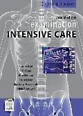 Examination Intensive Care