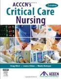 ACCCN's Critical Care Nursing, 2e
