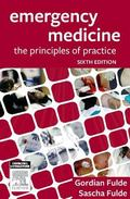 Emergency Medicine : The Principles of Practice