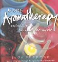 More Aromatherapy Recipes from Around the World