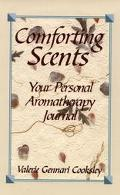 Comforting Scents - Valerie Gennari Cooksley - Paperback