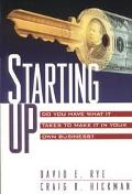 Starting up: Do You Have What It Takes to Make It in Your Own Business?