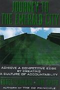 Journey to the Emerald City Achieve a Competitive Edge by Creating a Culture of Accountability