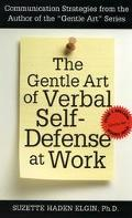 Gentle Art of Verbal Self-Defense at Work