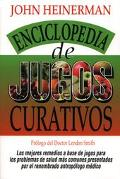 Enciclopedia De Jugos Curativos Heinerman's Encyclopedia of Healing Juices