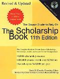 Scholarship Book The Complete Guide to Private-Sector Scholarships, Fellowships, Grants, and...
