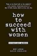 How to Succeed with Women, Second Edition