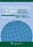 International Law Selected Documents Supplement 2011-2012