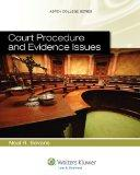 Court Procedure and Evidence Issues (Aspen College)