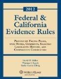 Federal & California Evidence Rules, 2012 Edition, Statutory Supplement