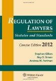 Regulation of Lawyers, 2012 Statutory Supplement Concise Edition