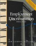 Employment Discrimination: Aspen Roadmap Law Course Outline (Aspen Roadmap Law Course Outlines)