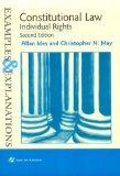 Constitutional Law: Individual Rights : Examples and Explanations (The Examples & Explanatio...