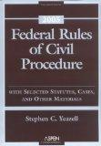Federal Rules of Civil Procedure  2005: with Selected Statutes