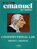 Constitutional Law & Emanuel Law Outlines 2005 - Aspen Law & Business - Paperback