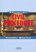Illustrated Guide to Civil Procedure