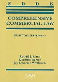 Comprehensive Commercial Law Statutory Supplement 2006