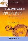 Glannon Guide to Property Learning Through Multiple Choice