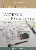 Evidence for Paralegals, Fourth Edition