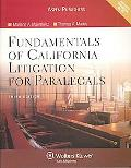 Fundamentals Of California Litigation For Paralegals